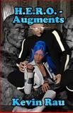 H. E. R. O. - Augments, Kevin Rau, 1497589657
