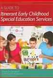 A Guide to Itinerant Early Childhood Special Education Services, Laurie A. Dinnebeil and William F. McInerney, 1557669651