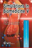 Simulations in Biomedicine V, , 1853129658