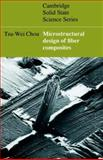 Microstructural Design of Fiber Composites 9780521019651