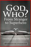 God Who? from Stranger to Superhero, Merideth Parrish, 1468939653