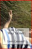 The Long Way Home, Laura Cromwell, 1496039653