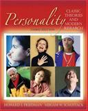Personality : Classic Theories and Modern Research, Friedman, Howard S. and Schustack, Miriam W., 0205439659