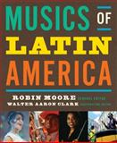 Musics of Latin America, Moore, Robin and Schwartz-Kates, Deborah, 0393929655