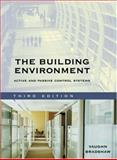 The Building Environment : Active and Passive Control Systems, Bradshaw, Vaughn, 0471689653