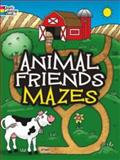 Animal Friends Mazes, Fran Newman-D'Amico, 0486779653