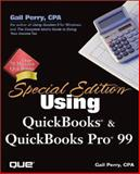 Using QuickBooks and QuickBooks Pro 99, Perry, Gail A., 0789719657