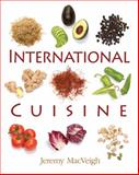 International Cuisine, MacVeigh, Jeremy and Suas, Michel, 1418049654