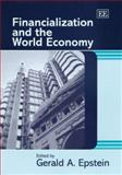 Financialization and the World Economy, Gerald A. Epstein, 1845429656