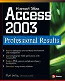 Microsoft Office Access 2003 Professional Results, Jerke, Noel, 0072229659