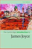 The Cambridge Introduction to James Joyce, Bulson, Eric, 0521549655