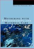 Mothering with Breastfeeding and Maternal Care, Mizin Kawasaki, 0595669654