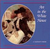 Art in the White House, William Kloss and Doreen Bolger, 0810939657