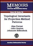 Topological Invariants for Projection Method Patterns, Alan Forrest and John Hunton, 0821829653