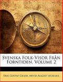 Svenska Folk-Visor Från Forntiden, Erik Gustaf Geijer and Arvid August Afzelius, 1141979659