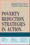 Poverty Reduction Strategies in Action : Perspectives and Lessons from Ghana, Amoako-Tuffour, Joe and Armah, Bartholomew K., 0739129651
