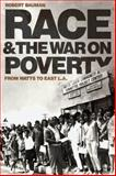 Race and the War on Poverty : From Watts to East L. A., Bauman, Robert, 080613965X