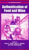Authentication of Food and Wine, Ebeler, Susan E. and Takeoka, Gary R., 0841239657