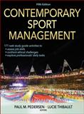 Contemporary Sport Management-5th Edition with Web Study Guide, Pedersen, Paul and Thibault, Lucie, 1450469655