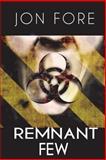 Remnant Few, Jon Fore, 147927965X