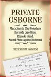 Private Osborne, Massachusetts 23rd Volunteers, Frederick M. Osborne, 1565549651
