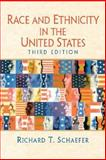 Race and Ethnicity in the United States, Schaefer, 0131849654