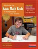 Mastering the Basic Math Facts in Multiplication and Division, Susan O'Connell and John SanGiovanni, 0325059659