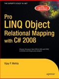 Pro LINQ Object Relational Mapping in C# 2008, Mehta, Vijay P., 1590599659