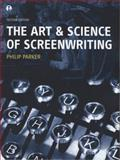 The Art and Science of Screenwriting, Parker, Philip, 1841509655