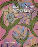 Imposture Notebooks, Phillips, Lance, 1934289655