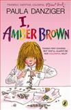 I, Amber Brown, Paula Danziger, 0142419656