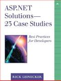 Asp. Net Solutions - 23 Case Studies : The Best Practices for Developers, Leinecker, Rick, 0321159659