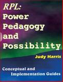 The Recognition of Prior Learning Power, Pedagogy and Possibility : Conceptual and Implementation Guide, Harris, Judy, 0796919658