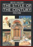 The Style of the Century, 1900-1980, Bevis Hillier, 0906969654