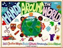 Hands Around the World, Susan Milord, 0913589659