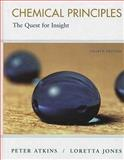 Chemical Principles : The Queset for Insight, Atkins, Peter and Jones, Loretta, 1429209658