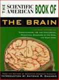 Scientific American Book of the Brain, Antonio Damasio and Scientific American Editors, 155821965X
