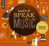 Learn to Speak Music, John Crossingham, 1897349653