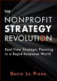 The Nonprofit Strategy Revolution, David La Piana, 0940069652