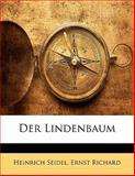 Der Lindenbaum, Heinrich Seidel and Ernst Richard, 1141799650