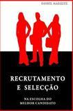 Recrutamento e Selecção, Daniel Marques, 1441459650