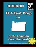 Oregon 5th Grade ELA Test Prep, Teachers Treasures, 1492259659