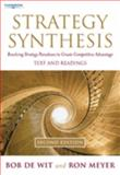 Strategy Synthesis : Resolving Strategy Paradoxes to Create Competitive Advantage, Wit, Bob de and Meyer, Ron, 1861529651