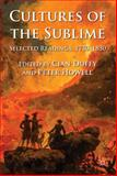 Cultures of the Sublime : Selected Readings, 1750-1830, , 0230299652