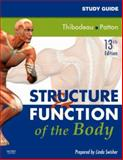Study Guide for Structure and Function of the Body, Swisher, Linda and Thibodeau, Gary A., 0323049656