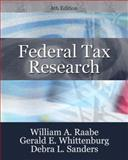 Federal Tax Research, Raabe, William A. and Whittenburg, Gerald E., 0324659652