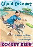 Calvin Coconut: Rocket Ride, Graham Salisbury, 0385739656