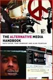 The Alternative Media Handbook, Coyer, Kate and Dowmunt, Tony, 0415359651