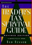 The Trader's Tax Survival Guide, Ted Tesser and Marketplace Books Staff, 0471179655