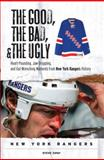 The Good, the Bad, and the Ugly - New York Rangers, Steve Zipay, 1572439653